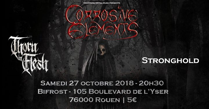 Corrosive Elements / Thorn in Flesh / Stronghold