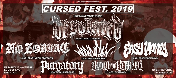 Desolated (UK) ■ Easy Money ■ + Guests @Paris