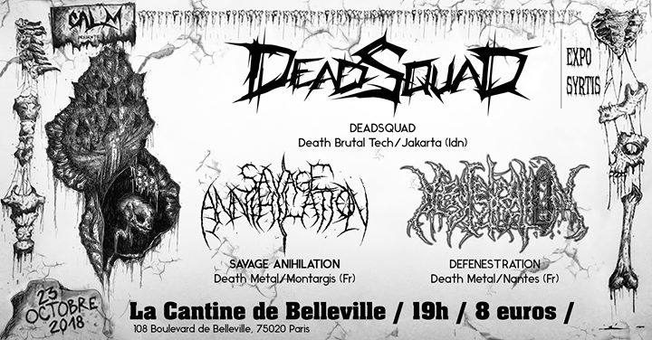 Savage Annihilation, Defenestration, Deadsquad @CantineDeBelleville