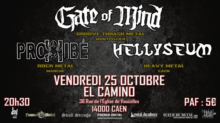 Concert Metal : Gate Of Mind / Hellyseum / Prohibé