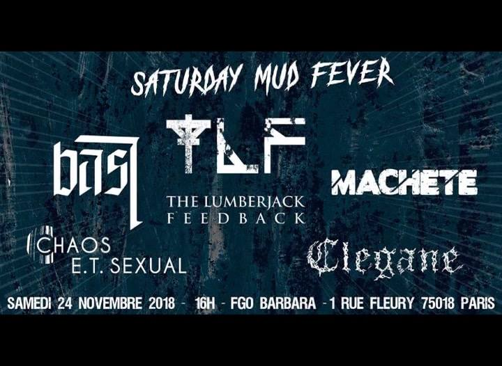 Saturday Mud Fever (SMF) ★ The Lumberjack Feedback ★ Bast