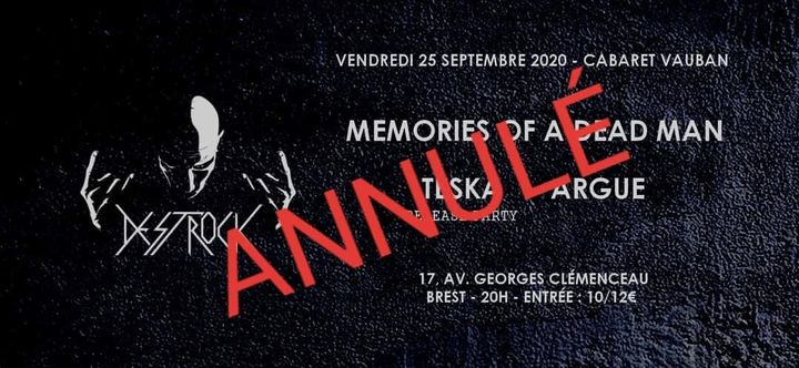Memories Of A Dead Man • TESKA (Release Party) • Argue | Brest