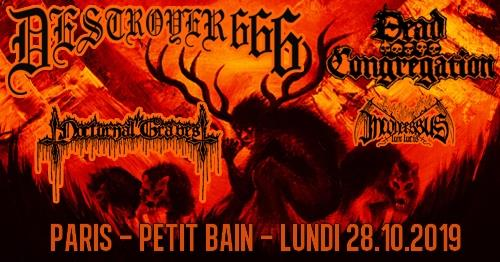 Deströyer 666, Dead Congregation, Nocturnal Graves // Paris