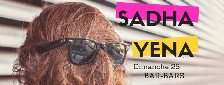 Ce soir / Bar-bars : Sadhayena au Player's Nantes