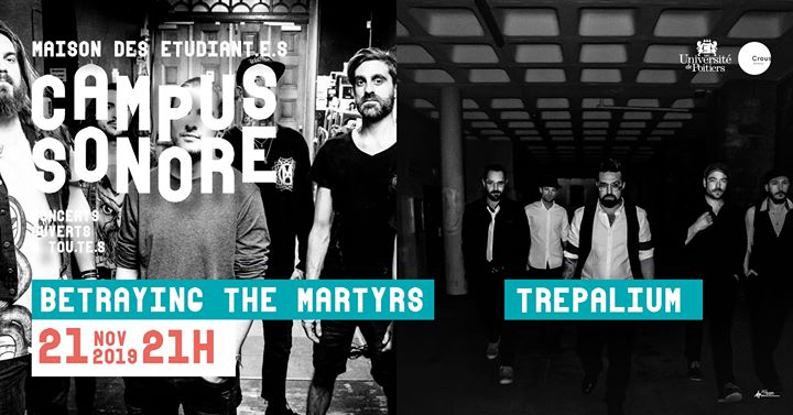 Campus Sonore // Betraying The Martyrs + Trepalium