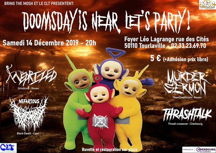 Doomsday is near, let's party