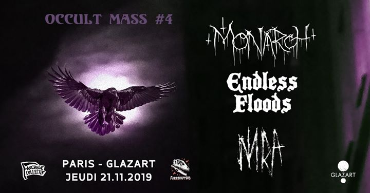 Monarch! ϰ Endless Floods ϰ NNRA - Occult Mass #4