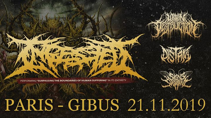 Ingested, Within Destruction, Distant, Signs of the Swarm @Paris