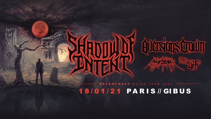 Shadow of Intent // Paris - Gibus