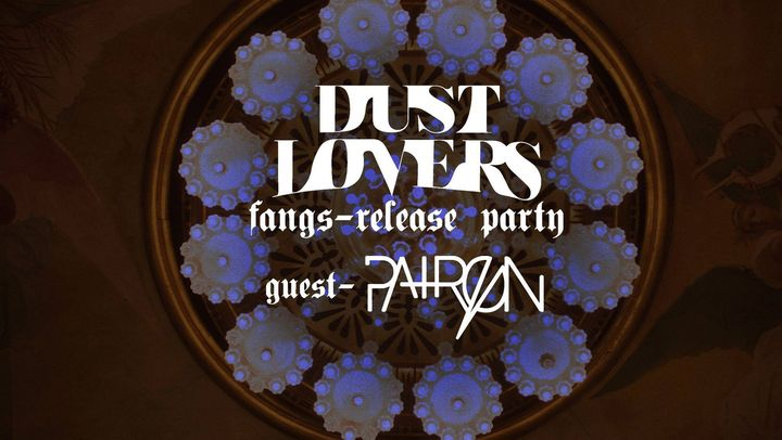 Dust Lovers (release party)+Mad Foxes // Le Ferrailleur