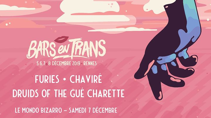 Bars en Trans 2019: Furies ϟDruids Of The Gué Charette ϟ Chaviré