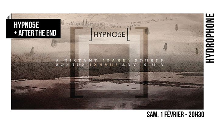 Hypno5e + After The End • Hydrophone