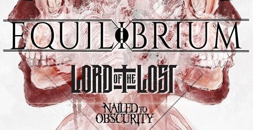 Equilibrium, Lord Of The Lost, Nailed To Obscurity // Paris