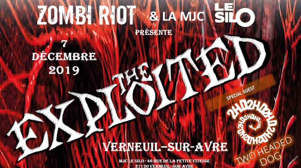 ZOMBI RIOT - 7/12/2019: The Exploited + 2 Headed Dog
